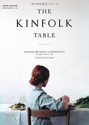 THE KINFOLK TABLEの詳細を見る