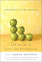 Risking Everything: 110 Poems of Love and Revelation by Unknown(2003-03-18)