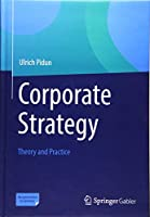 Corporate Strategy: Theory and Practice