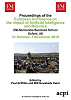 ECIAIR 2019 - Proceedings of European Conference on the Impact of Artificial Intelligence and Robotics