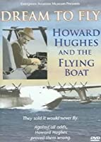 Howard Hughes: Dream to Fly & The Flying Boat [DVD] [Import]