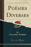 Poësies Diverses (Classic Reprint)