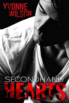 Secondhand Hearts by [Wilson, Yvonne]