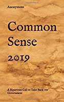 Common Sense 2019: A Bipartisan Call to Take Back our Government