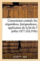 Jurisprudence Relative À l'Application de la Loi Du 3 Juillet 1877. Fixation de l'Indemnité