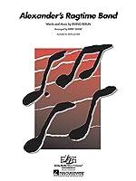 Irving Berlin: Alexander's Ragtime Band (SATB). For 混声四部合唱(SATB), 合唱