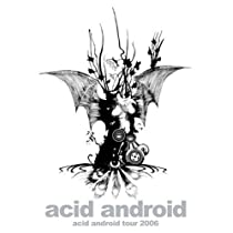 acid android tour 2006 [DVD]