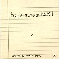 Folk But Not Folk 2