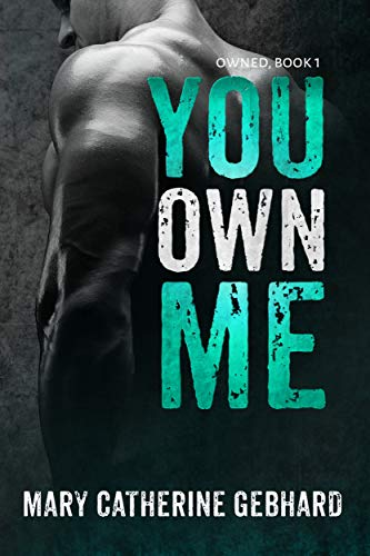 Download You Own Me (Owned Book 1) (English Edition) B00QEJ5V46