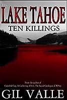 The Lake Tahoe Ten Killings