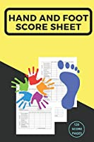 """My Hand And Foot Score Sheets: My Hand And Foot Score Keeper   My Scoring Pad for Hand And Foot game  My Hand And Foot Score Game Record Book   My Game Record Notebook   My Score card book   6"""" x 9"""" - 120 Pages (Gift)"""