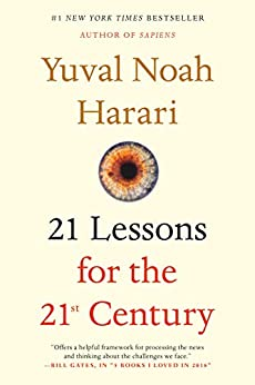 [Harari, Yuval Noah]の21 Lessons for the 21st Century (English Edition)