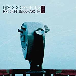 DJ 3000 presents BROKEN RESEARCH Vol.2