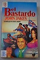 Bastardo, El