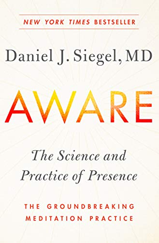 Download Aware: The Science and Practice of Presence--The Groundbreaking Meditation Practice 1101993049