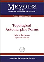 Topological Automorphic Forms (Memoirs of the American Mathematical Society)