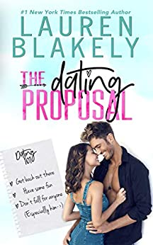 The Dating Proposal: A Standalone Romantic Comedy by [Blakely, Lauren]
