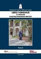 LIBRO HOMENAJE AL PROFESOR EUGENIO HERNÁNDEZ-BRETÓN, Tomo II/IV