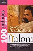 Quando Nietzsche Chorou - Coleção 100 Milhões de Leitores