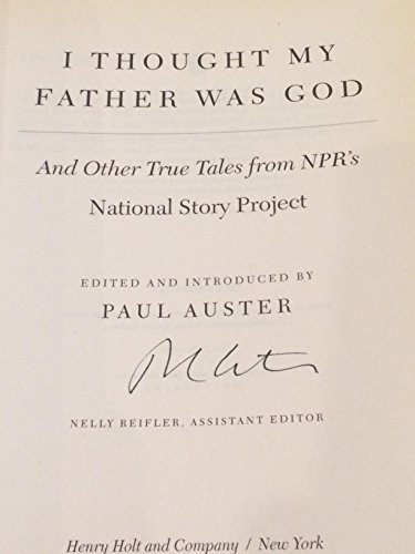 Download I Thought My Father Was God and Other True Tales from NPR's National Story Project B001M13AEE