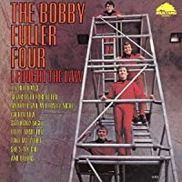 I Fought the Law by Bobby Fuller (2013-09-10)