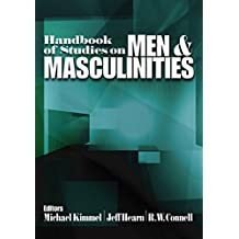 Handbook of Studies on Men and Masculinities