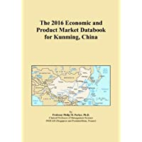 The 2016 Economic and Product Market Databook for Kunming, China