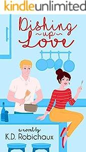 Dishing Up Love (English Edition)