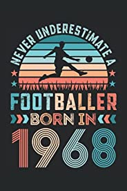 Footballer born 1968 Football 60th Birthday Gift: 6x9 Notes, Diary, Journal 110 Page