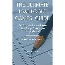 The Ultimate LSAT Logic Games Guide