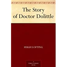The Story of Doctor Dolittle (English Edition)