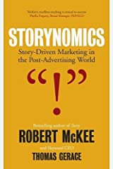 Storynomics: Story Driven Marketing in the Post-Advertising World Hardcover