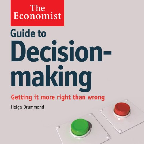 Guide to Decision Making | Helga Drummond