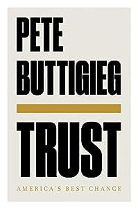 Trust: America's Best Chance (English Edition)