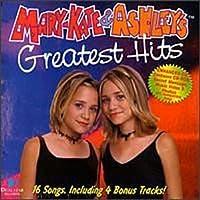 Mary-Kate and Ashley Olsen: Greatest Hits by Mary-Kate Olsen & Ashley