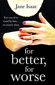 For Better, For Worse: Domestic noir meets police procedural in this gripping page-turner (DC Beth Chamberlain