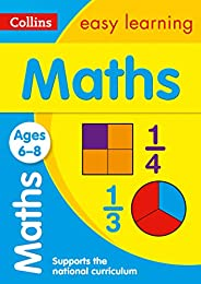 Maths Ages 6-8: KS1 Home Learning and School Resources from the Publisher of Revision Practice Guides, Workboo