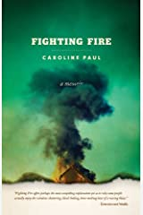 Fighting Fire Kindle Edition