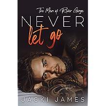 Never Let Go: The Men of River Gorge