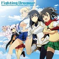 Fighting Dreamer/闇夜は乙女を花にする