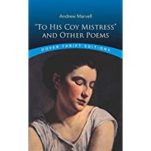 """""""To His Coy Mistress"""" and Other Poems (Dover Thrift Editions)"""