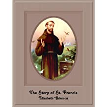 The Story Of St. Francis