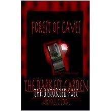 Forest of Caves: The Darkest Garden (Book III)