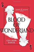 Blood of Wonderland (Queen of Hearts)【洋書】 [並行輸入品]