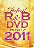 パーフェクト!R&B DVD~ベスト・オブ・2011[DVD]