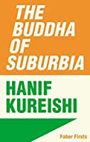 The Buddha of Suburbia: Faber Firsts