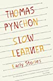 Slow Learner: Early Stories