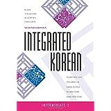 Integrated Korean: Intermediate 2, 2nd edition (Klear Textbooks in Korean Language) (textbook): Intermediate 2, Second Editio