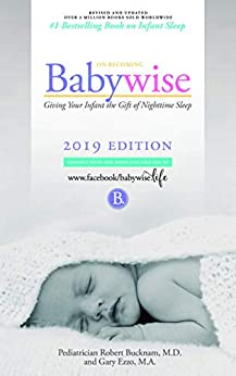 On Becoming Babywise: Giving Your Infant the Gift of Nighttime Sleep - Interactive Support (On Becoming...) by [Ezzo, Gary, Bucknam MD, Robert]
