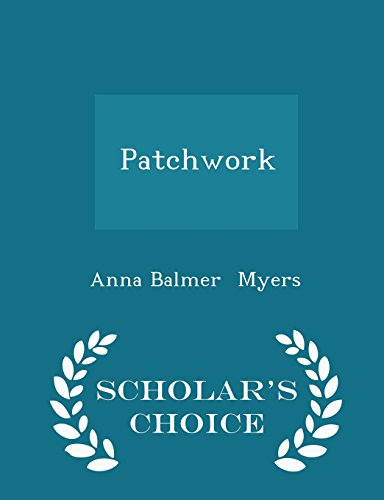 Download Patchwork - Scholar's Choice Edition 1297060660